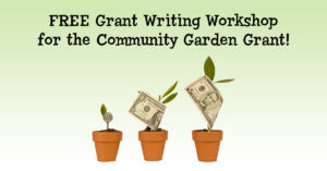 Free Grant Writing Workshop for the Community Garden Grant @ North Oak Cliff Branch Library Auditorium | Post | Texas | United States